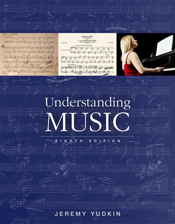 Understanding Music 8th Edition ebook