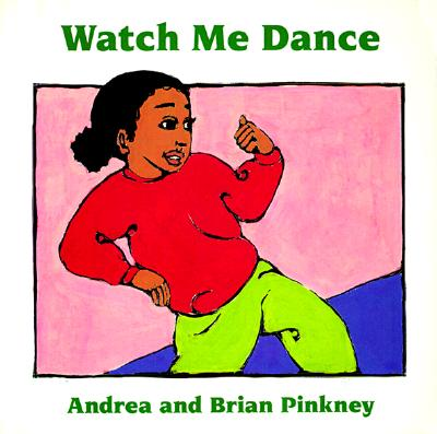 Watch Me Dance: Family Celebration Board Books