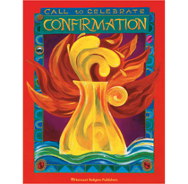 Call to Celebrate: Confirmation