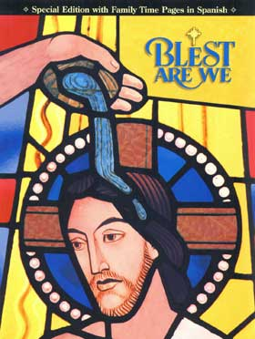 Blest Are We: Grade 5: Child's Book with Family Time in Spanish