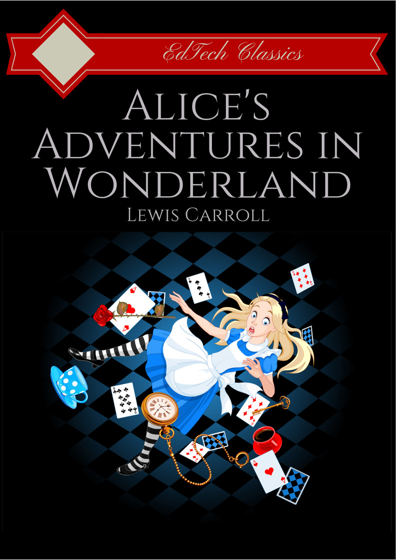 Alice's Adventures in Wonderland and Through the Looking Glass ePub (1 Year Access)