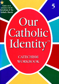 Our Catholic Identity Catechism with Roman Missal Changes: Grade