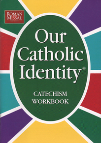 Our Catholic Identity Catechism with Roman Missal Changes: Adult