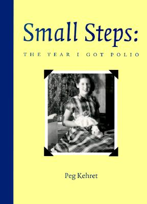 Small Steps, the Year I Got Polio