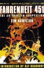 Ray Bradbury's Fahrenheit 451: The Authorized Adaptation
