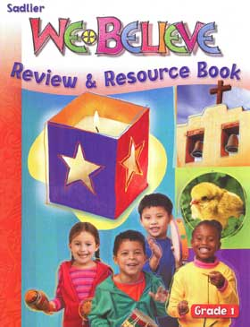 We Believe: Grade 1: God Loves Us: Review & Resource Book