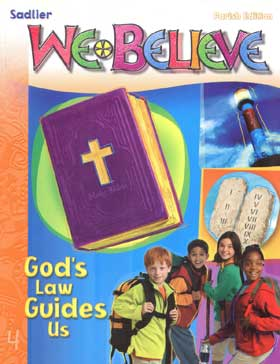 We Believe: Grade 4 (Parish): God's Law Guides Us