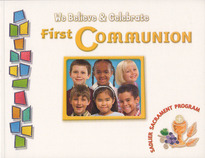 We Believe: First Communion (Softcover)