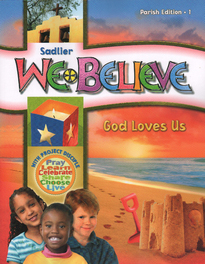 We Believe: Grade 1 (Parish): God Loves Us(2011)