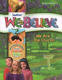 We Believe: Grade 3 (Parish): We Are the Church (2011)
