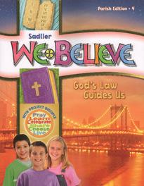 We Believe: Grade 4 (Parish): God's Law Guides Us(2011)