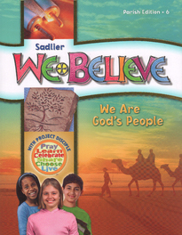 We Believe: Grade 6 (Parish): We Are God's People (2011)