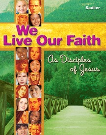 We live Our Faith Student Edition Voulume 1, Grade 7 & 8