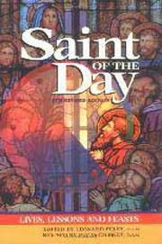 Saint of the Day: Lives, Lessons, and Feasts