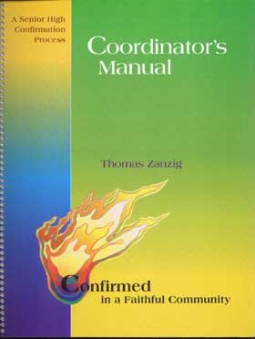 Confirmed in a Faithful Community: Candidates Formation Journal: