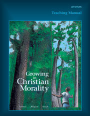 Growing in Christian Morality: Teacher Manual