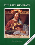 Faith and Life: Revised: Grade 7: The Life of Grace