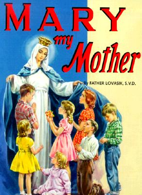 St. Joseph Picture Books: Mary, My Mother (10 Pack)