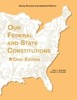 Our Federal and State Constitutions - Ohio Edition
