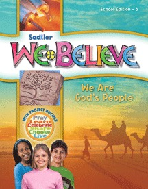 We Believe with Project Disciple, School Edition Grade 6