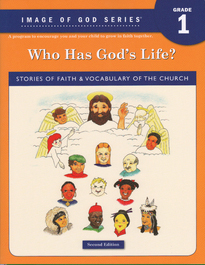 Who Has Gods Life? - Grade 1 -2nd Edition