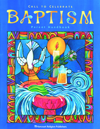 Call to Celebrate: Baptism: Parent Handbook