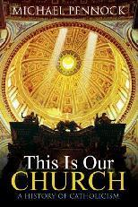 This Is Our Church: A History of Catholicism eBook (1 Year Access)
