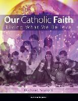 Our Catholic Faith - REVISED PDF eTextbook