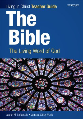 The Bible: The Living Word of God, Teacher Guide
