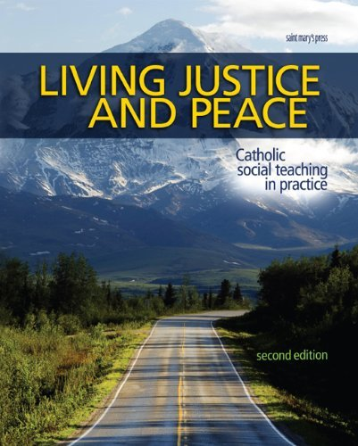 Living Justice and Peace: Catholic Social Teaching in Practice - Second Edition