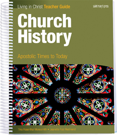 Church History: Apostolic Times to Today Teacher Guide