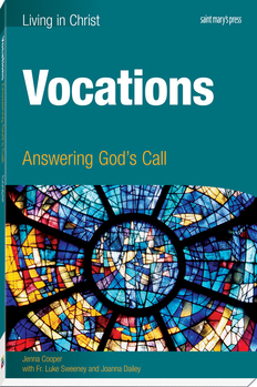 Vocations: Answering God's Callto Today