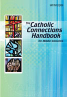 The Catholic Connections Handbook 1st Edition for Schools eTextbook