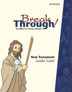 Breakthrough Bible Leader Guide-New Testament