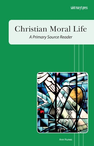 Christian Moral Life: A Primary Source Reader