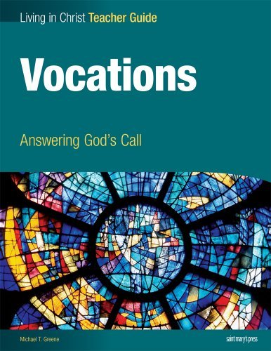 Vocations: Answering God's Call, Teacher Guide