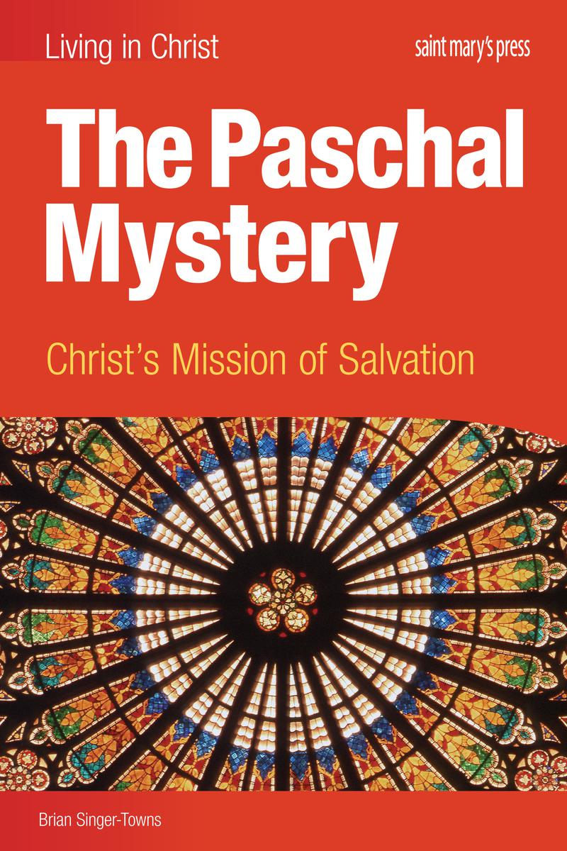 The Paschal Mystery: Christ's Mission of Salvation, Enhanced Interactive