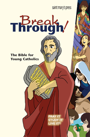 Breakthrough! The Bible for Young Catholics GNT Translation
