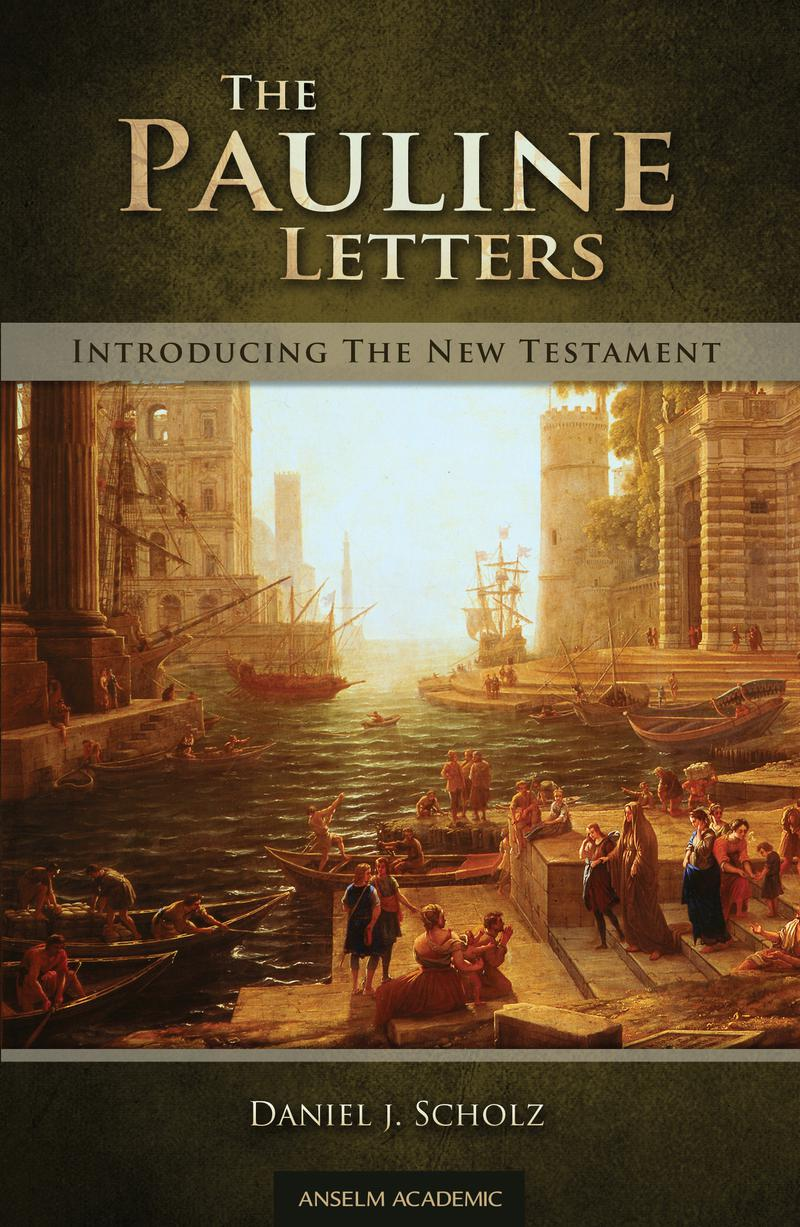 The Pauline Letters: Introducing the New Testament