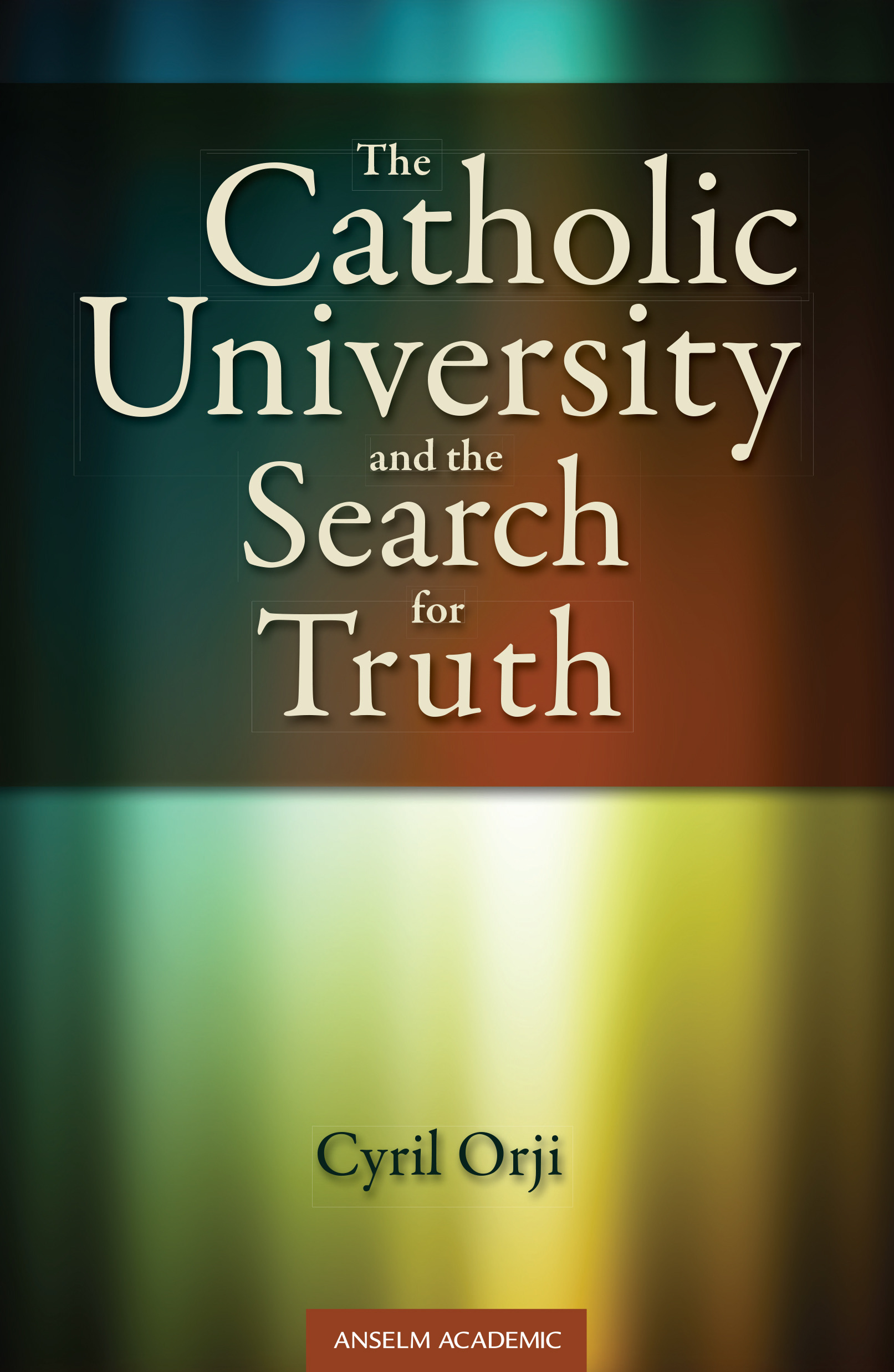 Catholic University and the Search for Truth