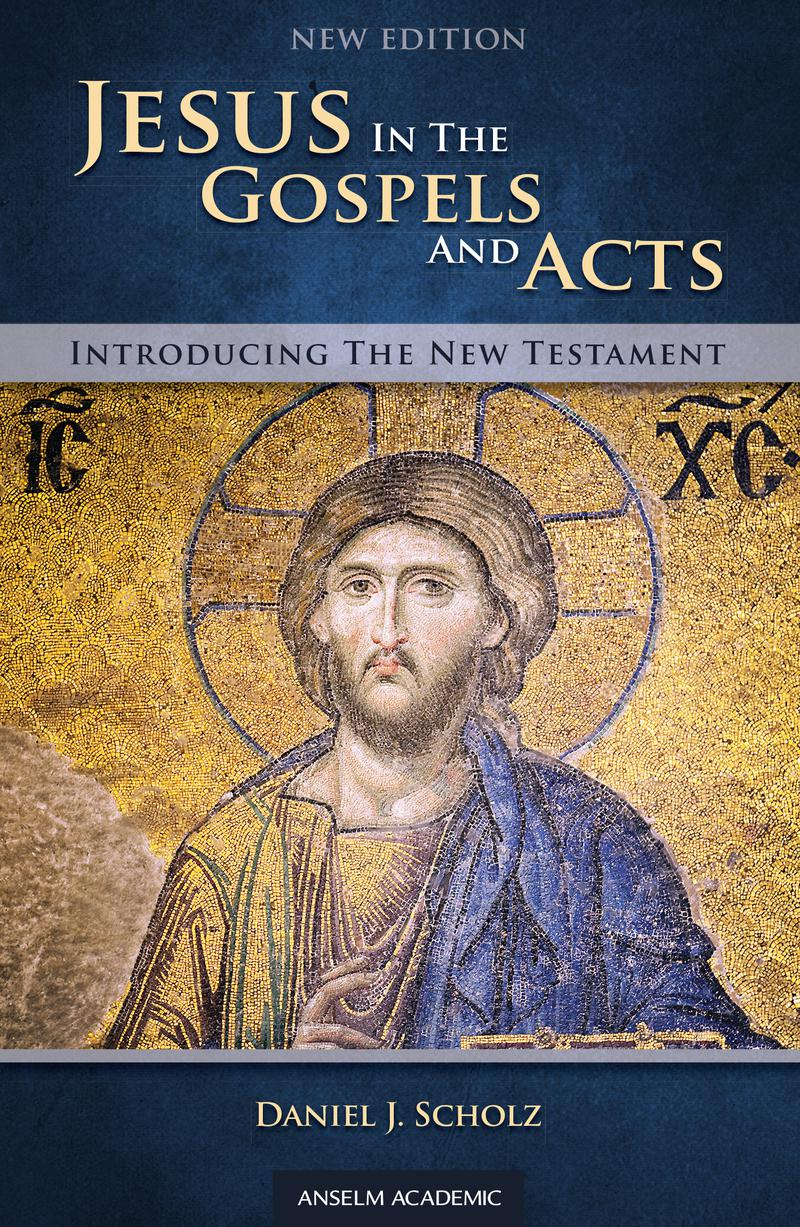 Jesus in the Gospels and Acts - New Edition