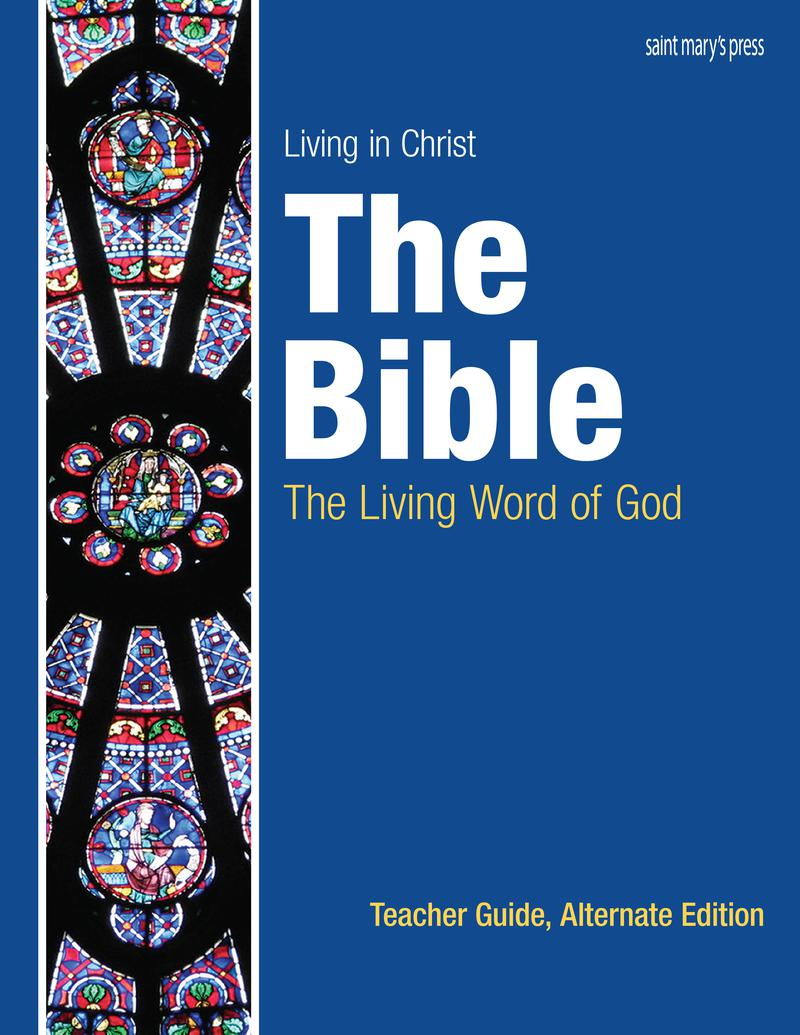 The Bible: The Living Word of God, Teacher Guide ‒ Alternate Edition