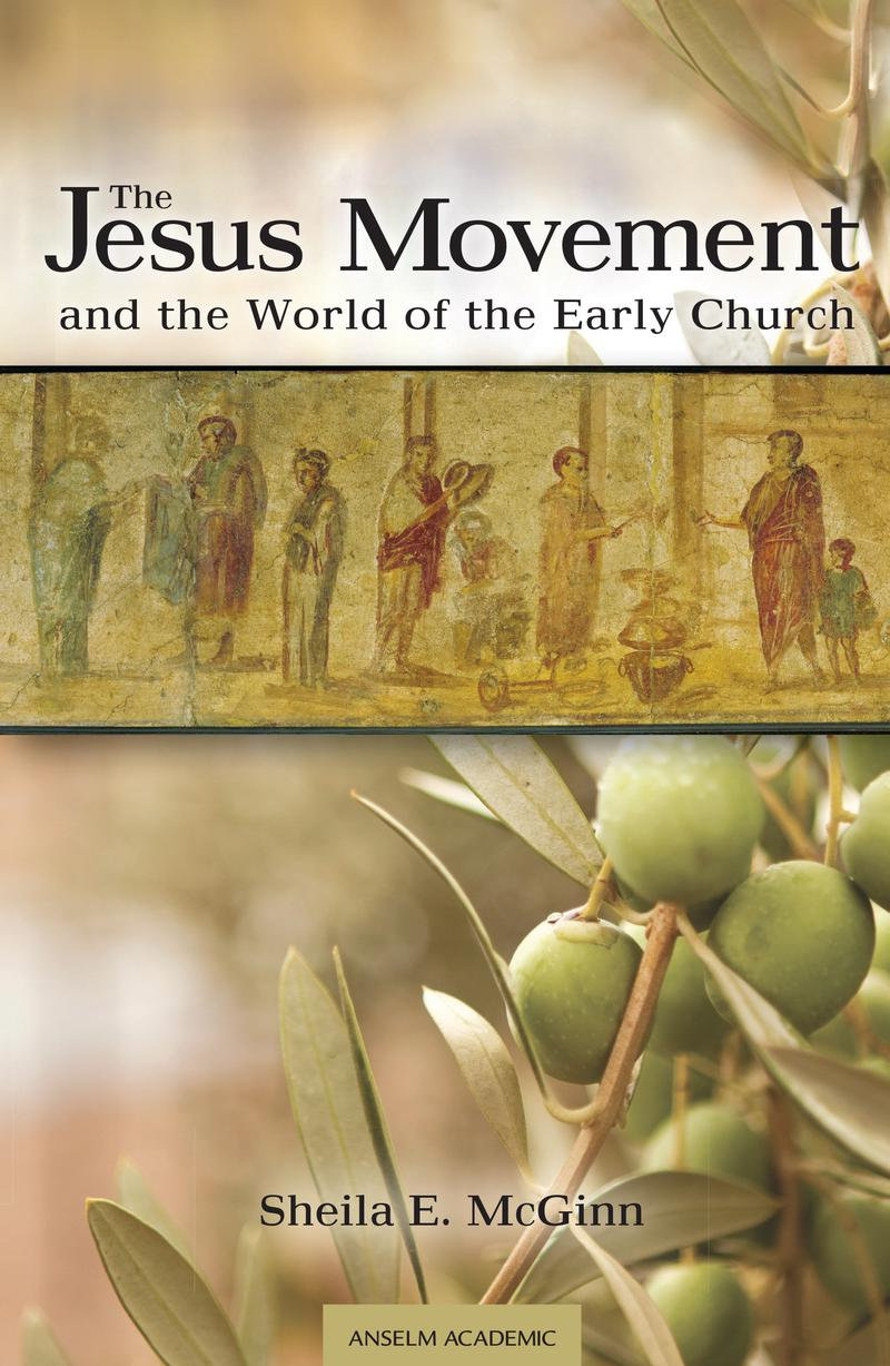 The Jesus Movement and the World of the Early Church