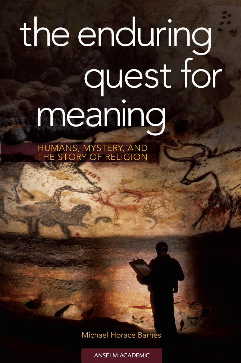 The Enduring Quest for Meaning: Humans, Mystery, and the Story of Religion - PDF