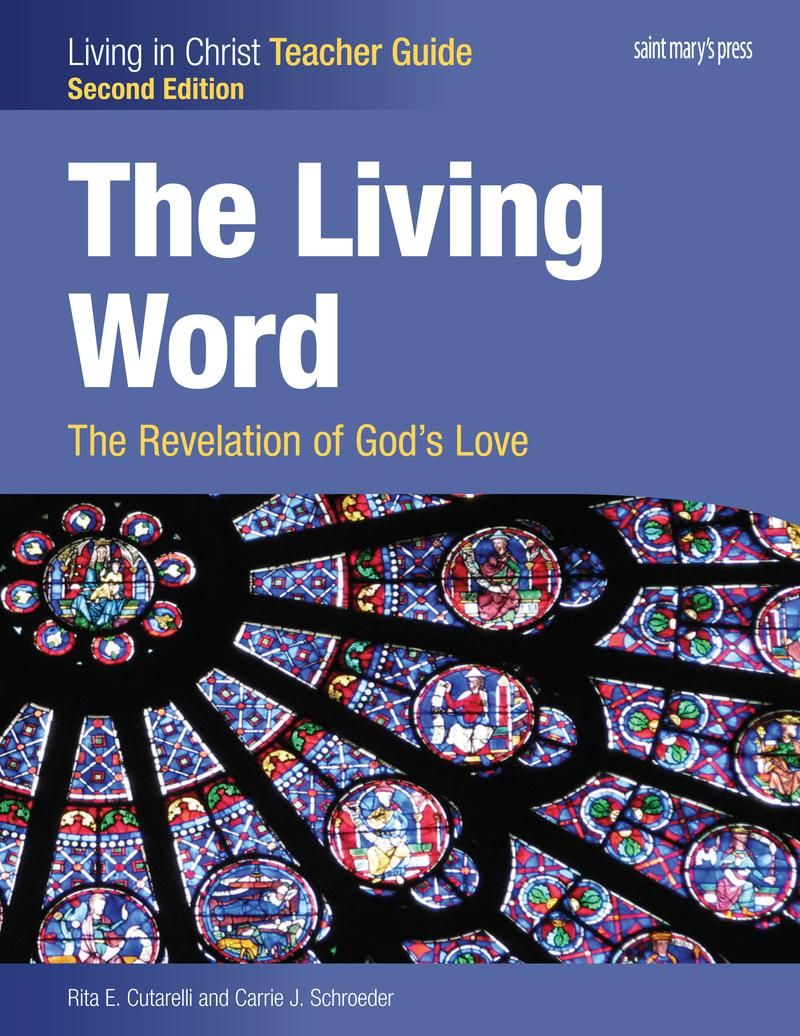 The Living Word: The Revelation of God's Love 2nd Edition - Teacher Guide