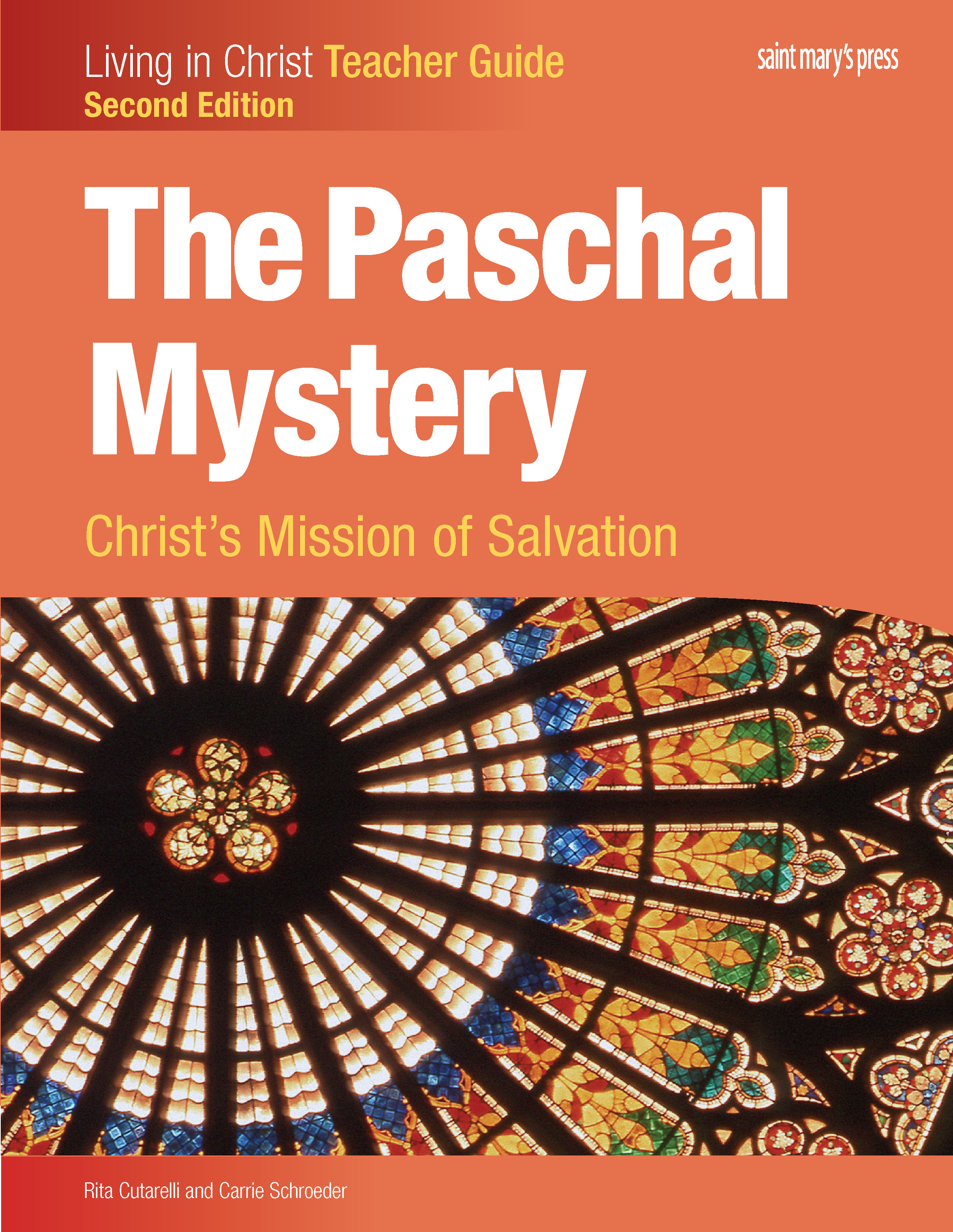 The Paschal Mystery: Christ's Mission of Salvation, Teacher Guide - Second Edition