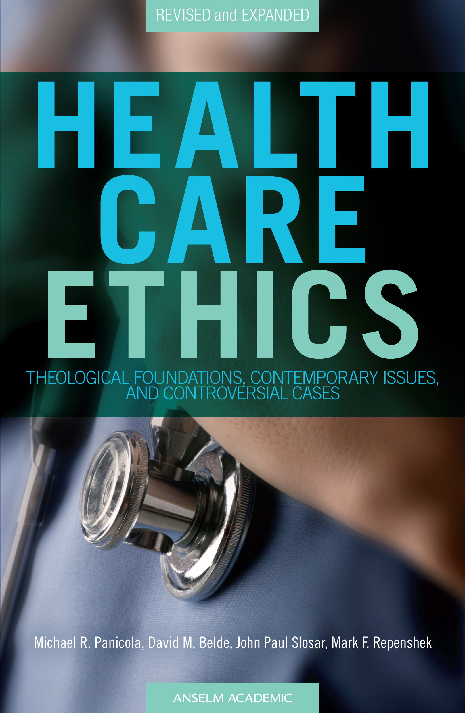 Health Care Ethics, Revised Edition