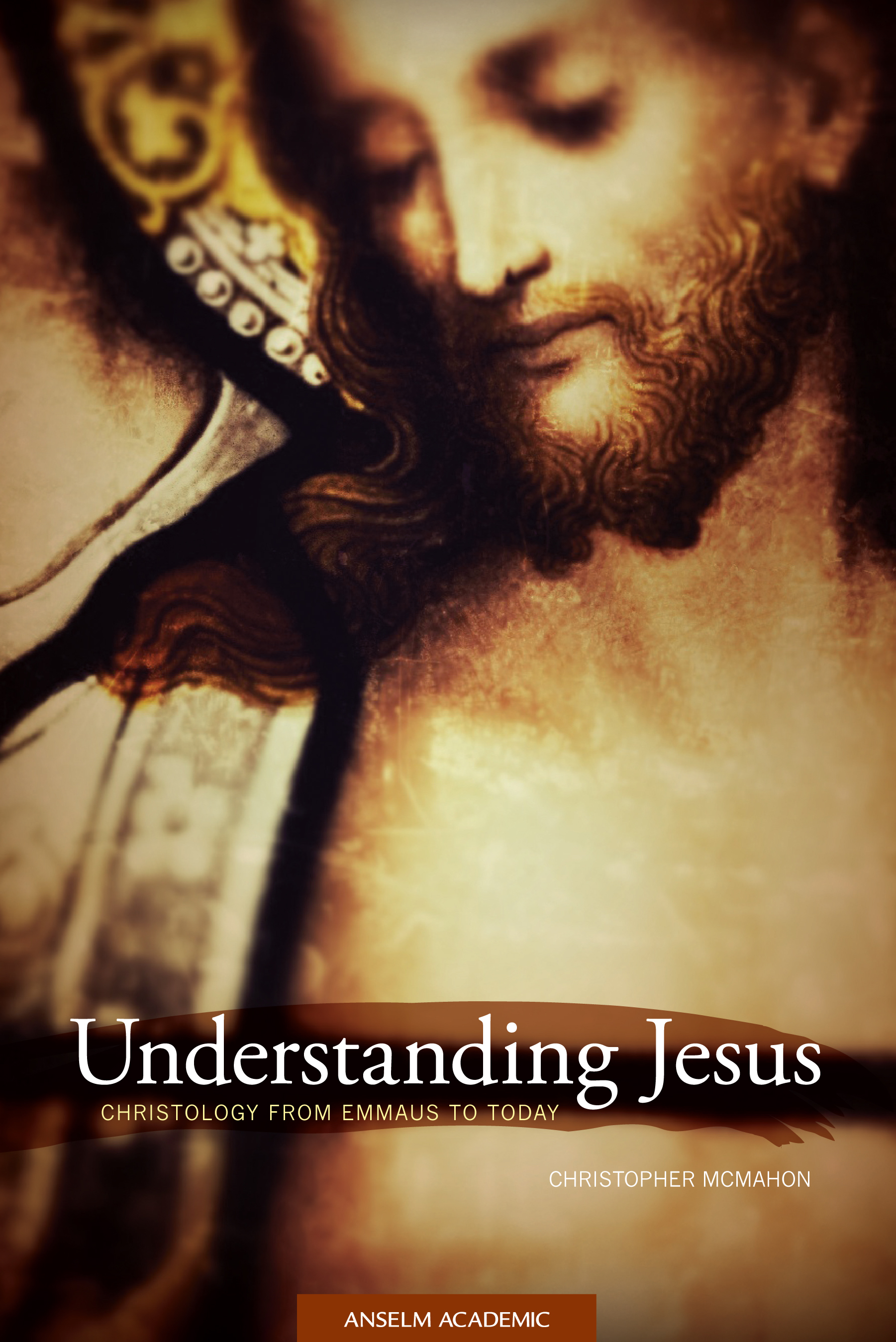 Understanding Jesus: Christology from Emmaus to Today