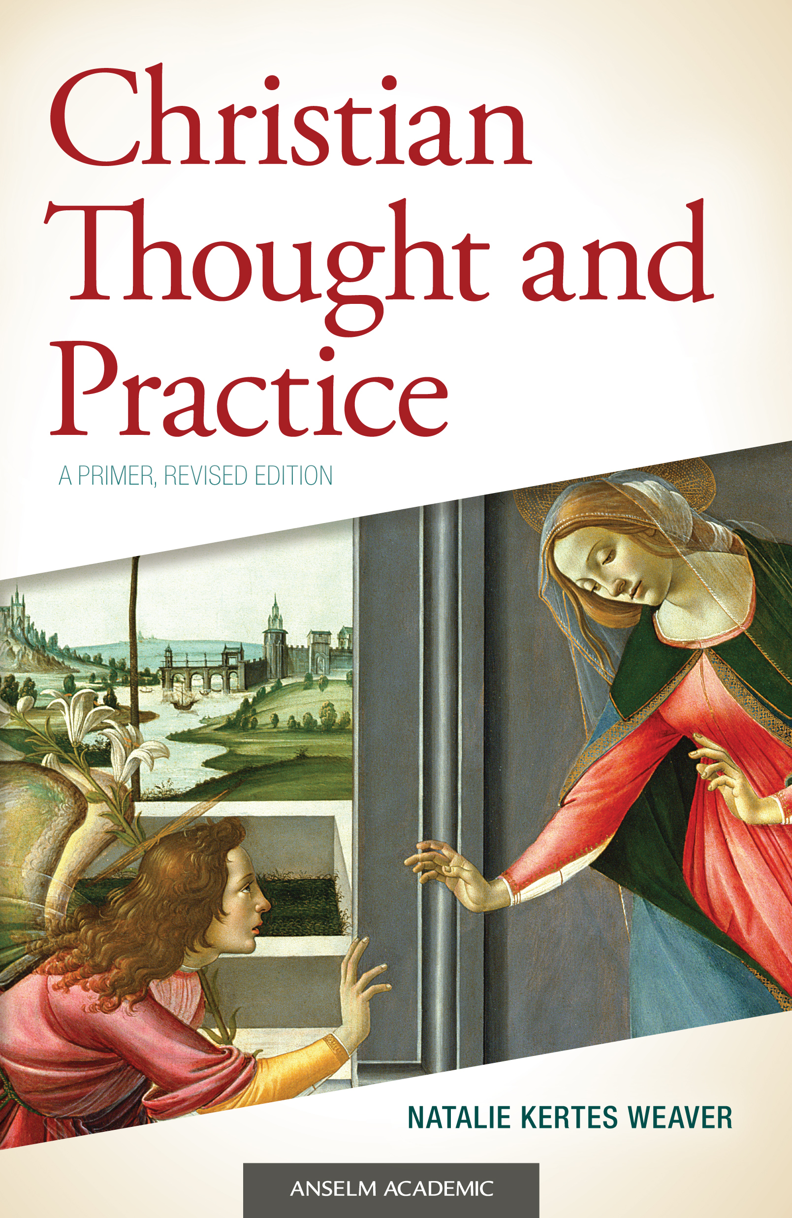 Christian Thought and Practice: A Primer - Revised Edition