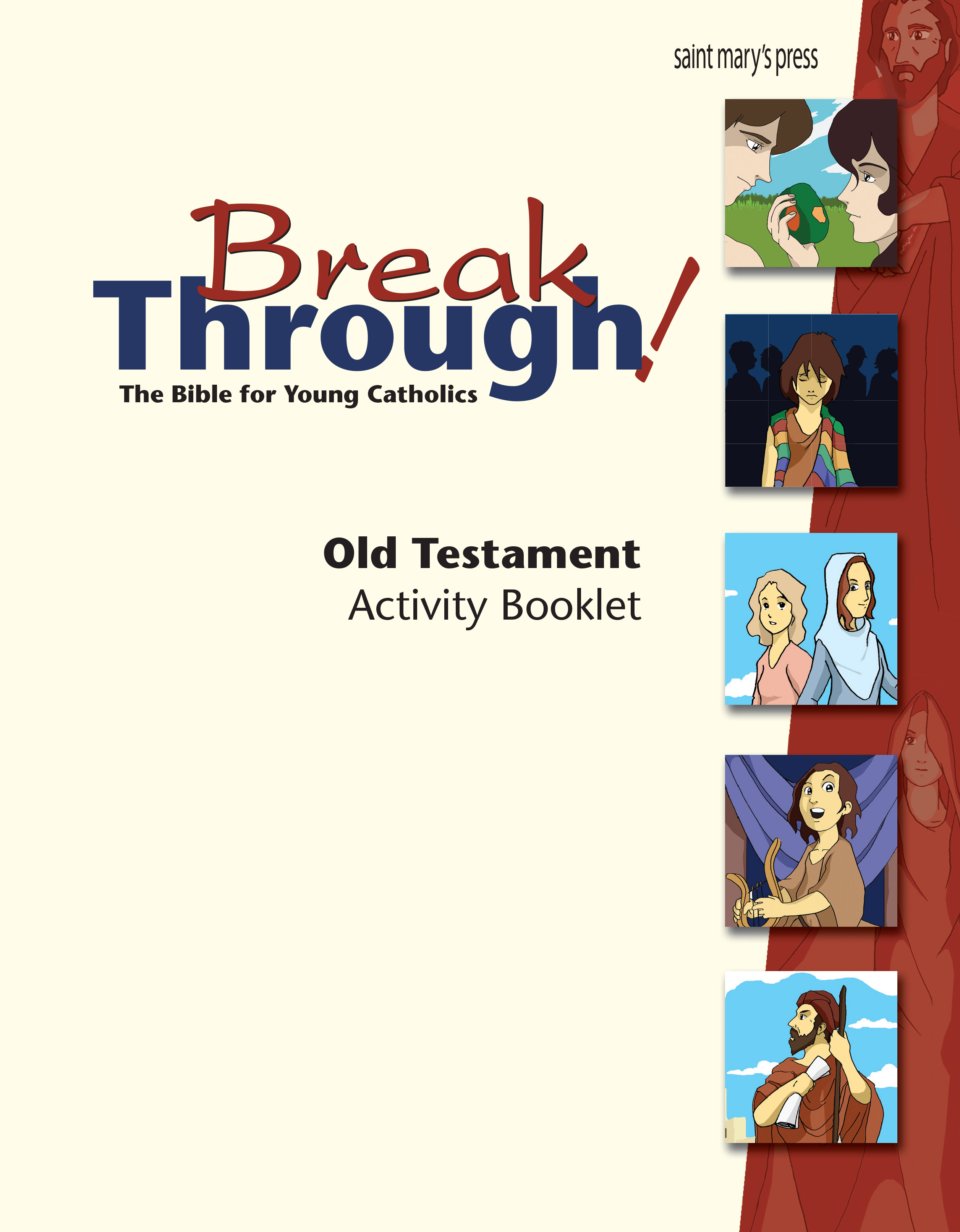 Breakthrough! The Bible for Young Catholics: Old Testament Activity Booklet ‒ GNT Translation
